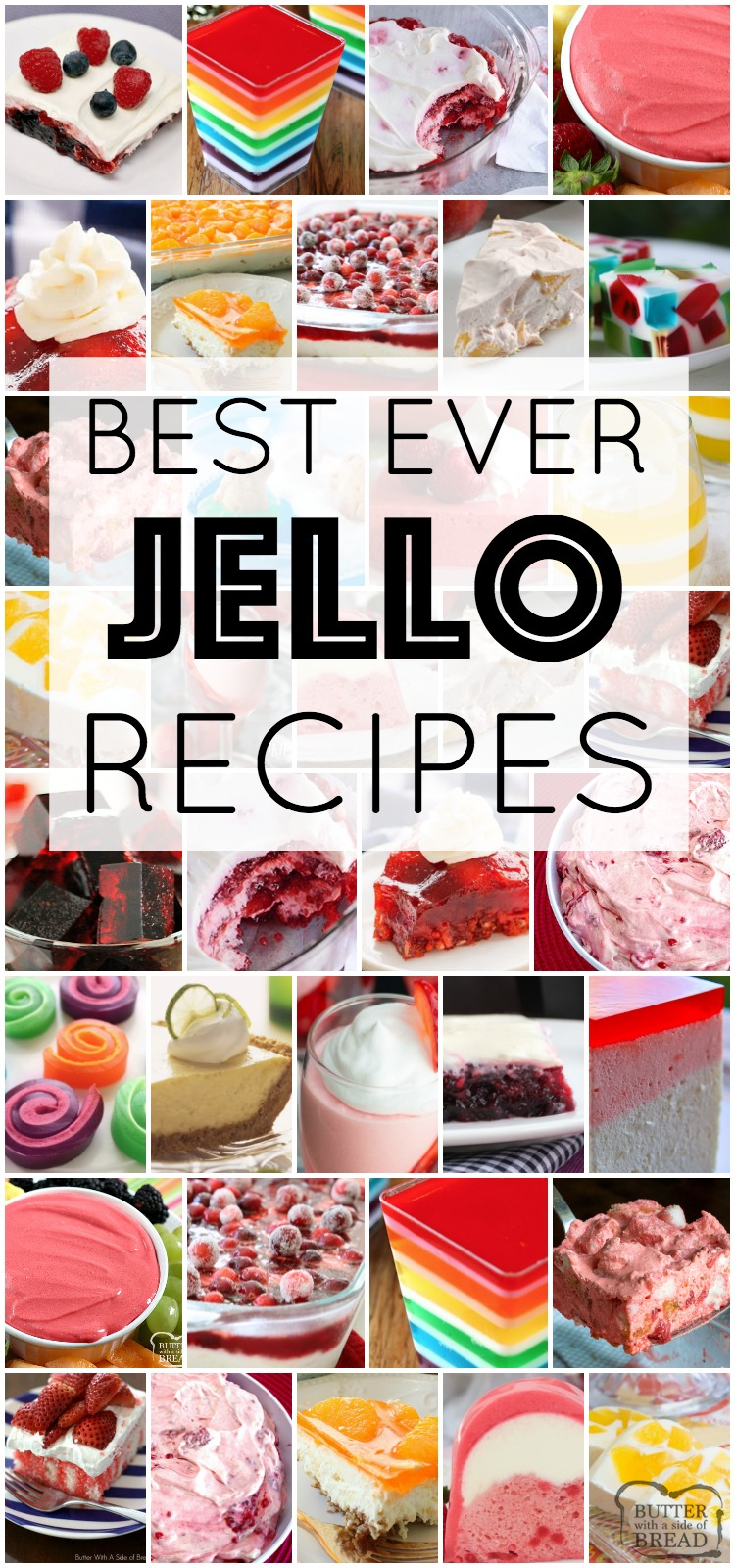 The best Jello recipes ever, all gathered in one place! Jello recipes for holidays, parties, dessert and more. We cover jello salad recipes, jello cakes and cookies and layered jello desserts. Fun, tasty & simple jello recipes for any occasion. #jello #jellosalad #dessert #jellorecipes #recipe #salad #fruit from BUTTER WITH A SIDE OF BREAD
