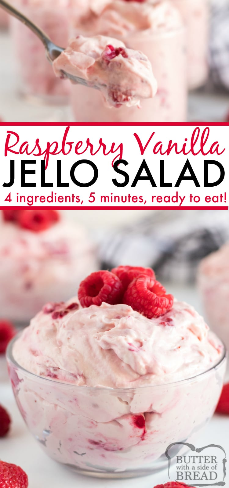 Raspberry Vanilla Jello Salad is one of the easiest jello recipes you will ever make and it is perfect as a side dish or a dessert. This recipe only requires 4 ingredients and 5 minutes to make and then it is immediately ready to serve!
