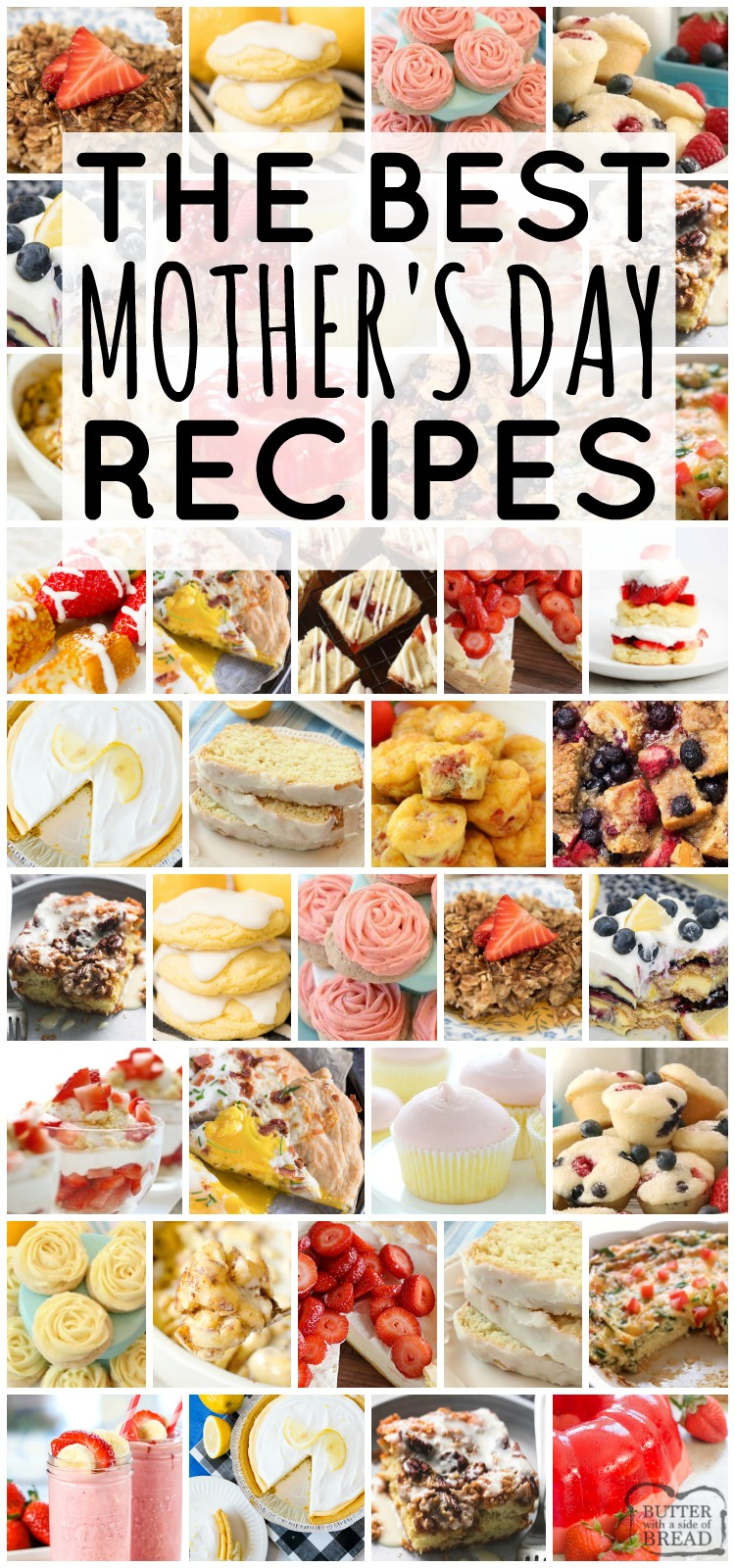 Mother's Day recipes perfect for brunch! Everything from spinach quiche to lemon ice box pie- tons of recipes with fresh berries and lemon. Easy to make, crowd pleasing recipes for Mother's Day.#recipes #mothersday #brunch #lemon #strawberry #food from BUTTER WITH A SIDE OF BREAD