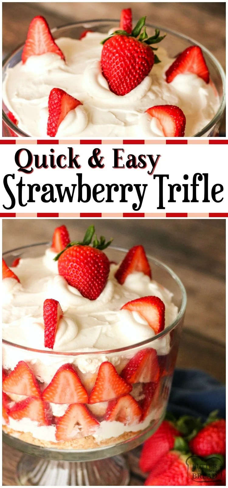 Our Strawberry Trifle recipe is a delicious dessert layered with fresh strawberries, angel food cake and cream cheese whipped cream! Elegant dessert that's made in minutes with very simple ingredients. #strawberries #trifle #cake #whippedcream #dessert #nobake #recipe from BUTTER WITH A SIDE OF BREAD