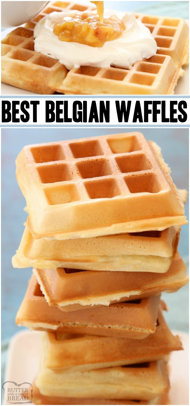 Simply the BEST Belgian Waffle recipe EVER. 4 Tips for PERFECT WAFFLES every time! Crispy Belgian waffles with great flavor & deep grooves, ready for butter & syrup! #waffles #recipe #breakfast #BelgianWaffles #waffle from BUTTER WITH A SIDE OF BREAD