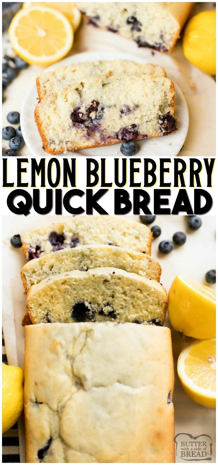Lemon Blueberry Quick Bread is a deliciously moist and fresh quick bread recipe loaded with blueberries and bright lemon flavor. The quick bread is the perfect addition to any brunch menu! #lemon #blueberry #quickbread #bread #baking #brunch #recipe from BUTTER WITH A SIDE OF BREAD