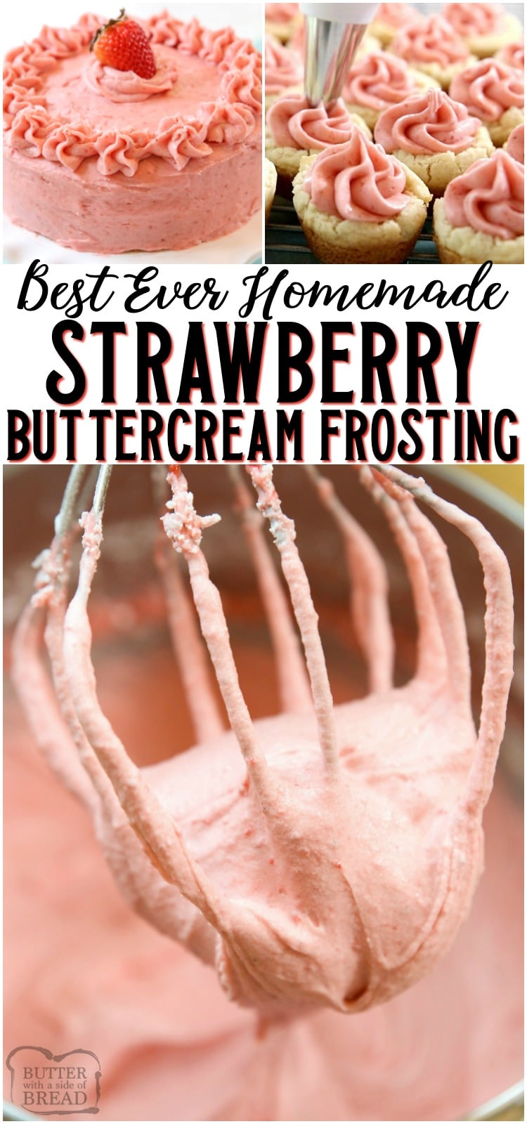 Strawberry Buttercream Frosting made with fresh strawberries with a perfect, bright strawberry flavor. This is the BEST strawberry frosting recipe ever. No coloring & goes wonderfully on cookies, cakes and cupcakes.