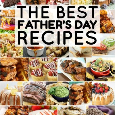 BEST FATHER'S DAY RECIPE IDEAS