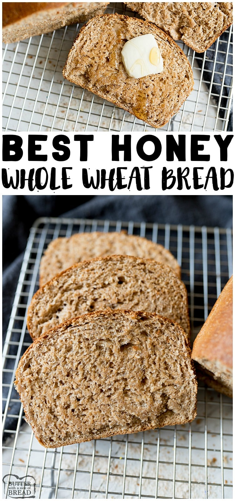 Honey Whole Wheat Bread is adelicious, hearty whole Wheat Bread recipe is perfect for any time of the day and any type of meal. #honeywheat #wholewheat #homemadebread #bread #recipe #baking from Butter With a Side of Bread