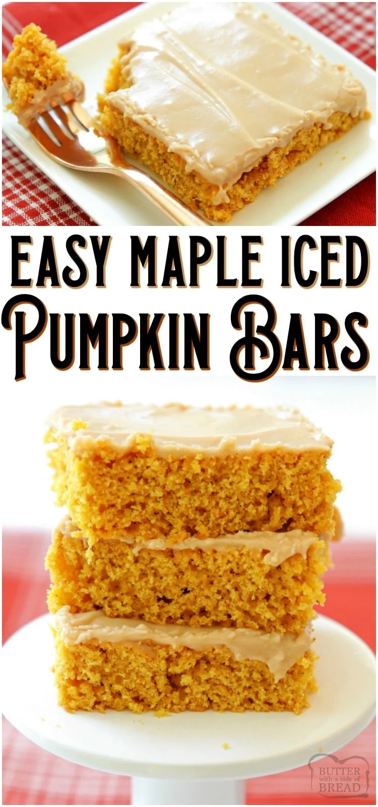 Maple Iced Pumpkin Bars are soft, sweet dessert bars loaded with Fall flavors. These easy baked spiced pumpkin bars are covered with a cream cheese maple icing that tastes heavenly! #pumpkin #baking #dessert #maple #creamcheese #frosting #Fall #recipe from BUTTER WITH A SIDE OF BREAD
