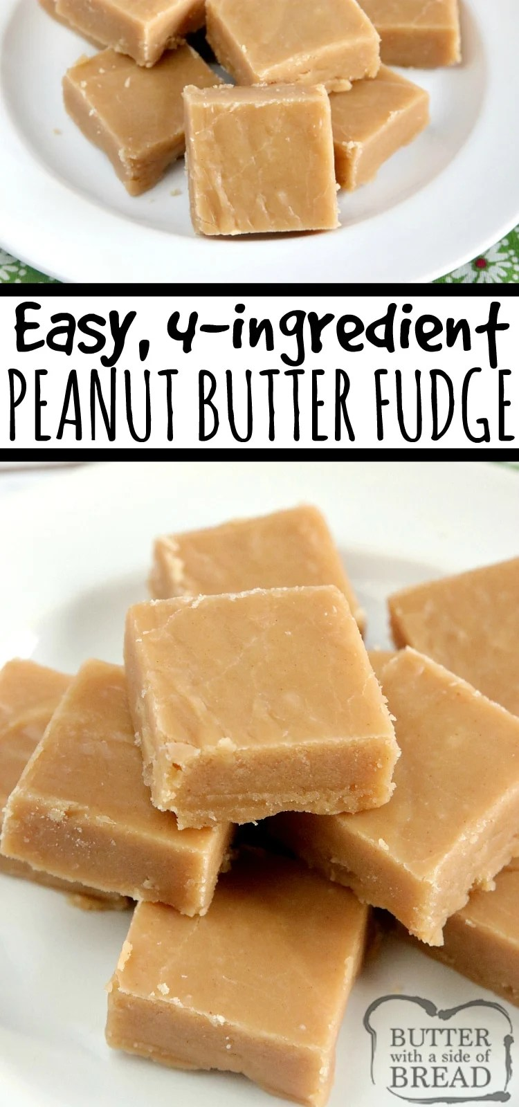 Easy Peanut Butter Fudge is made with only 4 ingredients, no candy thermometer needed! This easy fudge recipe is made with peanut butter, sugar, milk and vanilla extract- that's it!