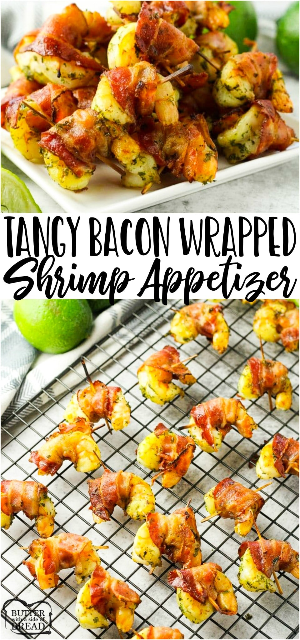 Bacon Wrapped Shrimp is a simple appetizer that only takes 6 ingredients & minutes to cook. This bacon wrapped shrimp recipe is a delicious combination of tangy lime & savory shrimp and bacon. #shrimp #bacon #appetizer #easyrecipe from BUTTER WITH A SIDE OF BREAD