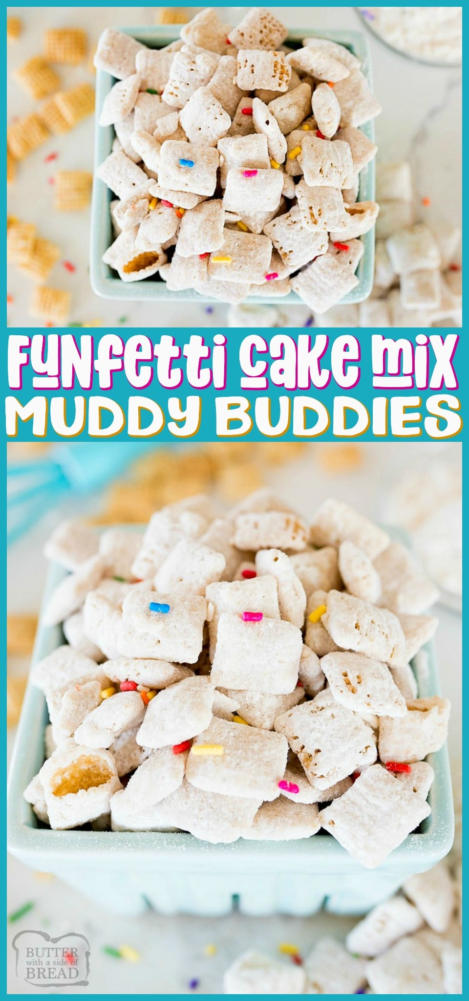 Funfetti Chex Mix is a sweet & crunchy, no bake cereal dessert that is loaded with that birthday cake flavor. With only 5 ingredients and about 5 minutes of work, this is you're new go-to Chex mix! #chex #treats #nobake #funfetti #cakemix #muddybuddies #chexmix #recipe from BUTTER WITH A SIDE OF BREAD