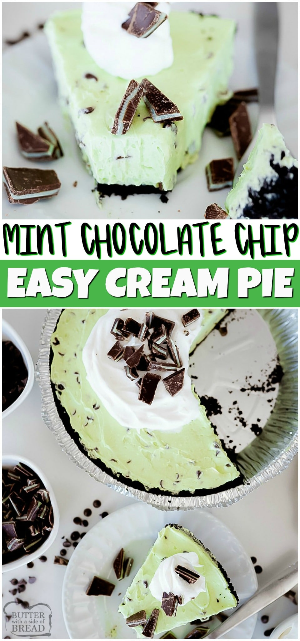 Mint Chocolate Chip Cream Pie is a creamy mint pie loaded with chocolate chips! This easy pie recipe has smooth mint cream filling mixed with chocolate chips & Andes mints all in an Oreo pie crust. #Chocolate #Mint lovers rejoice! #pie #creampie #easydessert #dessert #mintchocolate #chocolatechip #recipe from BUTTER WITH A SIDE OF BREAD