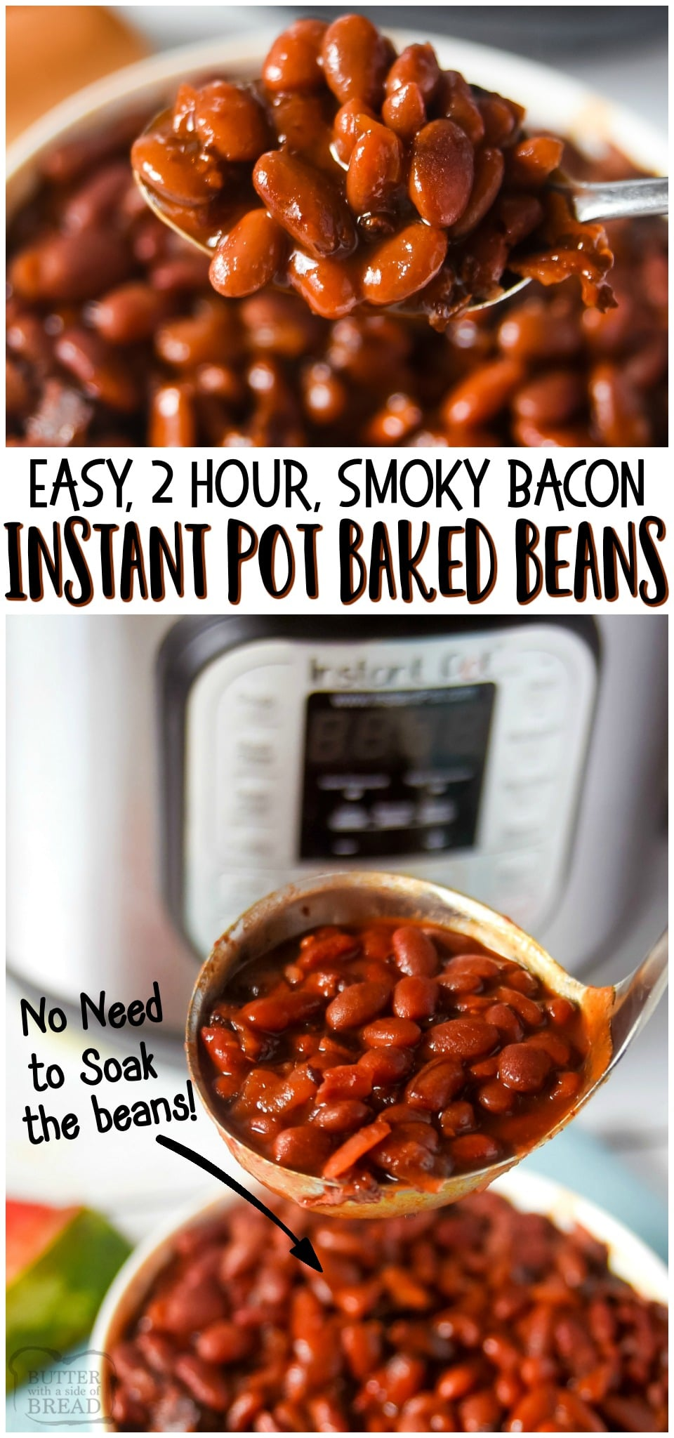 Easy Instant Pot Smoky Baked Beans are made with dry pinto beans (no soaking!), bacon, onion and spices! Hearty, flavorful baked bean recipe that tastes like it's been slow cooking for days, even though it's done in 2 hours! #instantpot #bakedbeans #beans #bacon #smoky #recipe from BUTTER WITH A SIDE OF BREAD