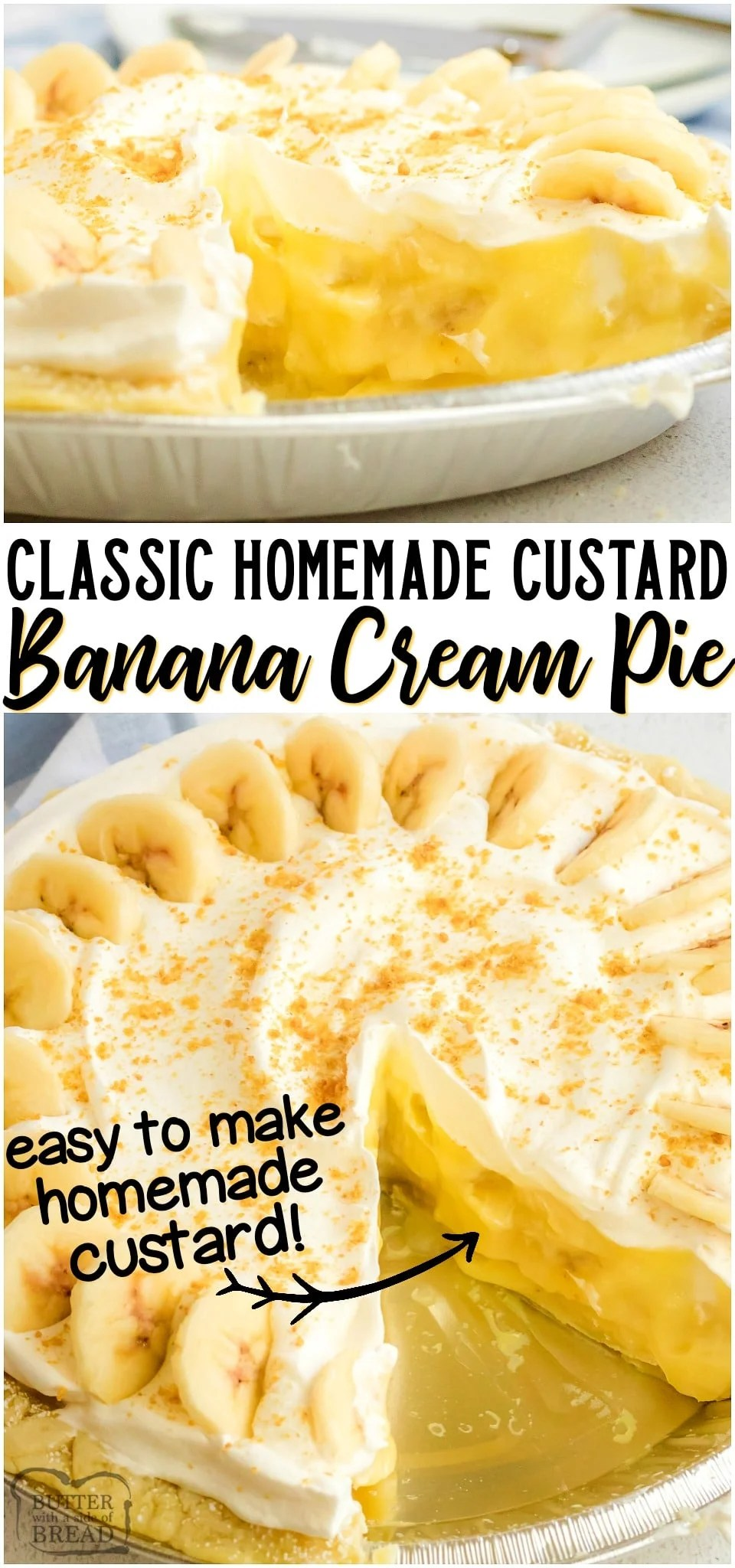 Homemade Banana Cream Pie is a classic! Creamy custard filling with sliced bananas all inside a flaky pie crust. Making a Banana Cream Pie recipe from scratch is easier than you think! #pie #banana #bananacream #dessert #baking #holidays #creampie #recipe from BUTTER WITH A SIDE OF BREAD
