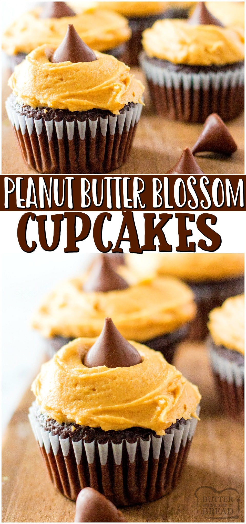 Peanut butter blossom cupcakes~ a fun twist on traditional peanut butter blossom cookies! Chocolate cupcakes topped with Peanut butter cream cheese frosting & a chocolate kiss are a delicious treat! #cupcakes #peanutbutter #dessert #frosting #chocolate #easyrecipe from BUTTER WITH A SIDE OF BREAD