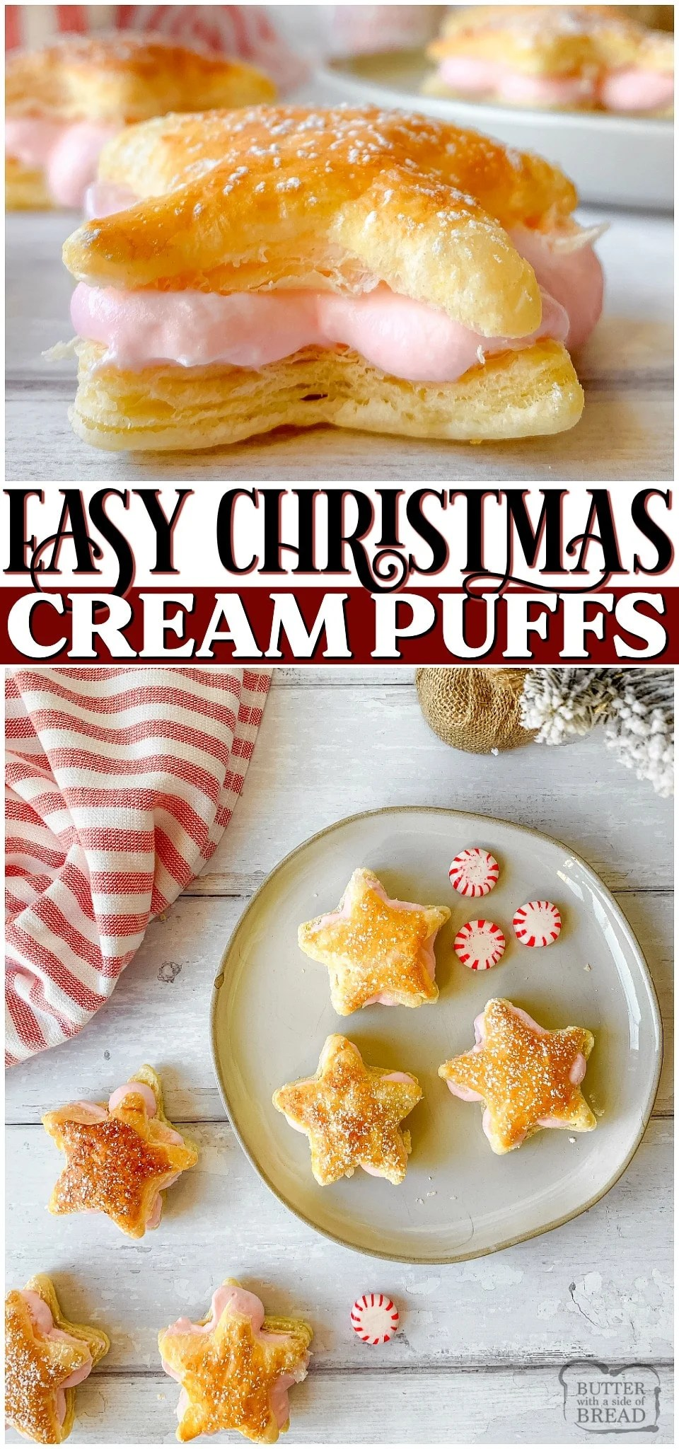 Peppermint Cream Puff Stars are a simple, 4-ingredient cream puffs perfect for Christmas! With cute peppermint filled puff pastry stars, you can have a festive dessert that's so easy to make! #Christmas #creampuff #peppermint #dessert #easyrecipe from BUTTER WITH A SIDE OF BREAD