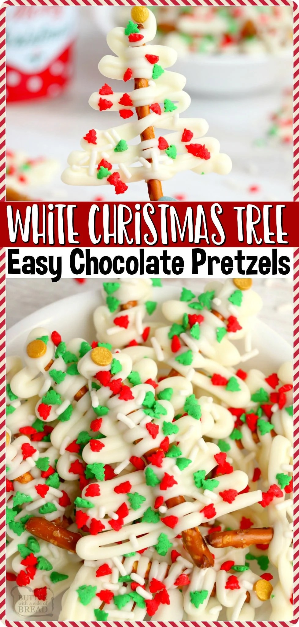 White Christmas Tree Pretzelsmade with 3 simple ingredients in minutes! Easy, festive white chocolate dessert for cookie trays and Christmas gifts! #Christmas #tree #pretzels #whitechocolate #easyrecipe from BUTTER WITH A SIDE OF BREAD