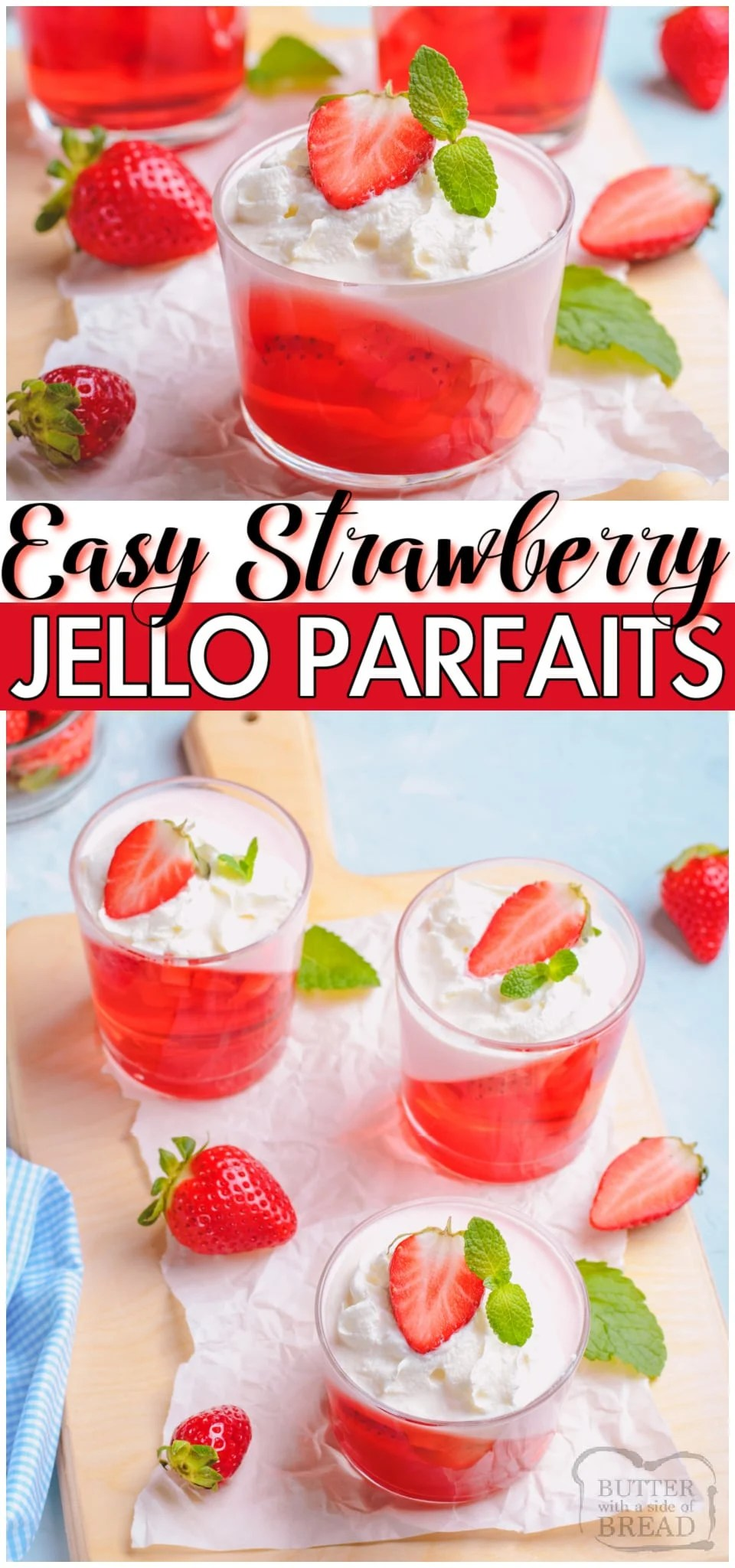 Pretty Strawberry Jello Parfaits made easy with just 3 ingredients! Strawberries, jello & whipped cream combine for a simple, elegant dessert. Fun & festive Jello recipe perfect for Valentine's Day or any occasion!
