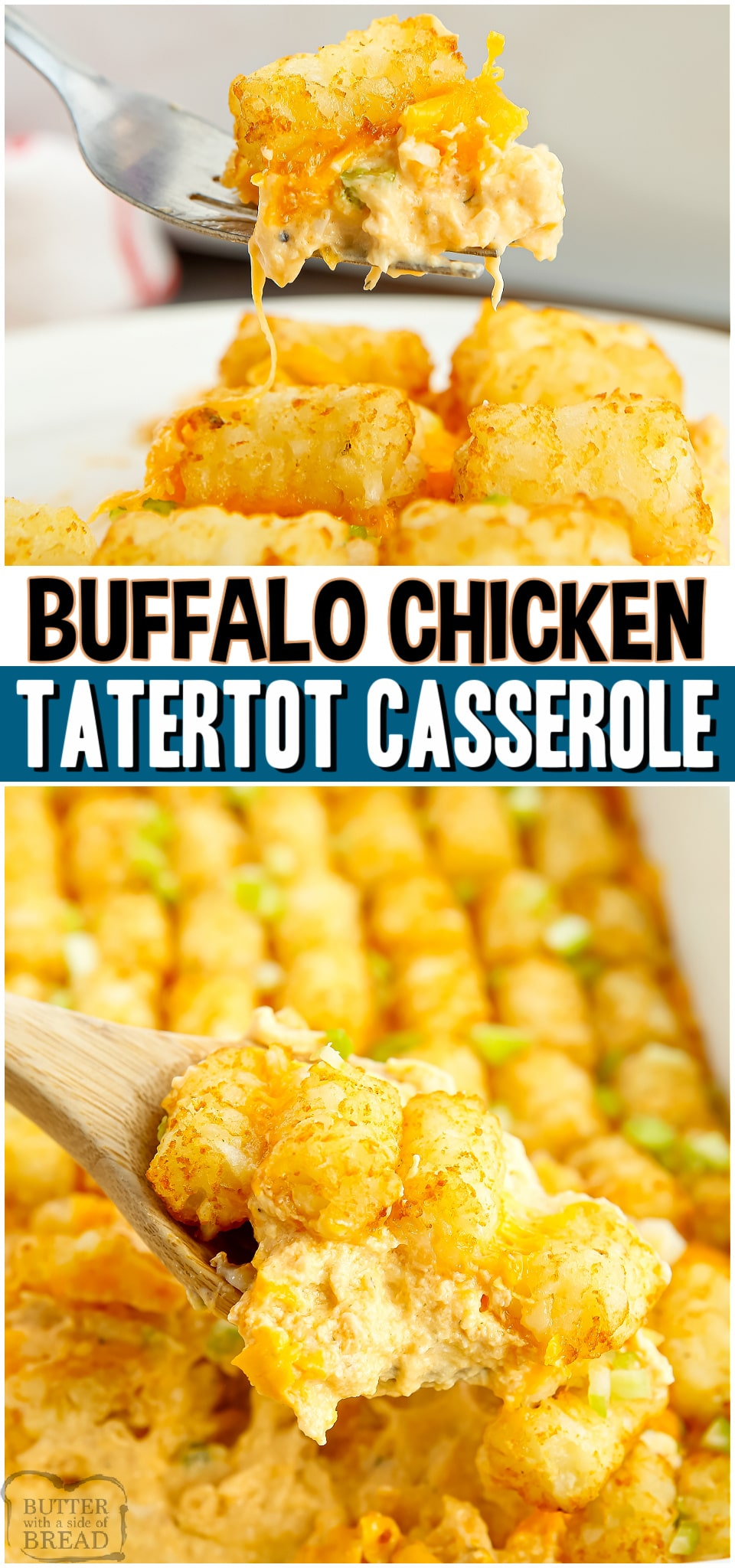 We took our favorite Tater Tot Casserole and added a Buffalo Chicken twist! Made with buffalo wing sauce, chicken, cheese & tater tots, this dinner's packed with creamy, cheesy flavor! #chicken #tatertot #casserole #buffalo #dinner #easyrecipe from BUTTER WITH A SIDE OF BREAD