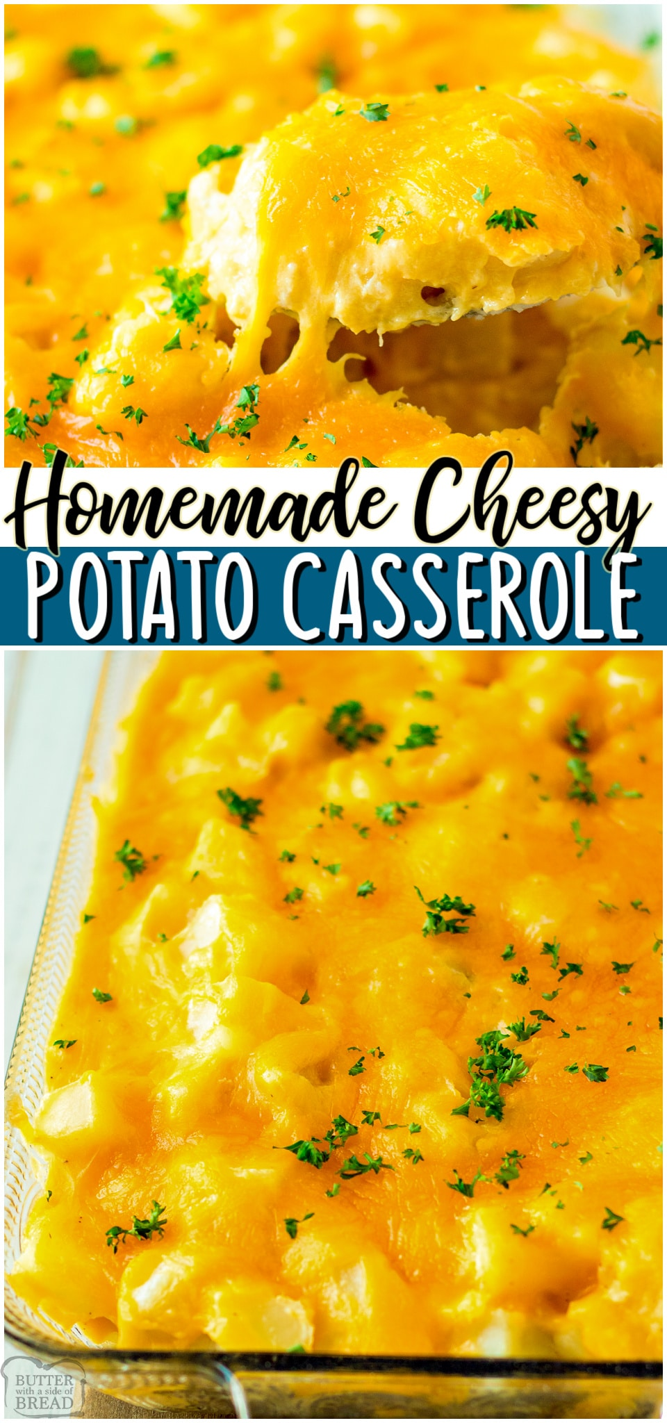 Creamy Cheesy Potato Casserole made with russet potatoes, butter, milk, flour, and cheese, giving you the perfect cheesy potatoes recipe! Homemade funeral potatoes perfect for holidays, Sunday dinner, or any occasion. #cheese #potatoes #casserole #bake #comfort #easyrecipe from BUTTER WITH A SIDE OF BREAD
