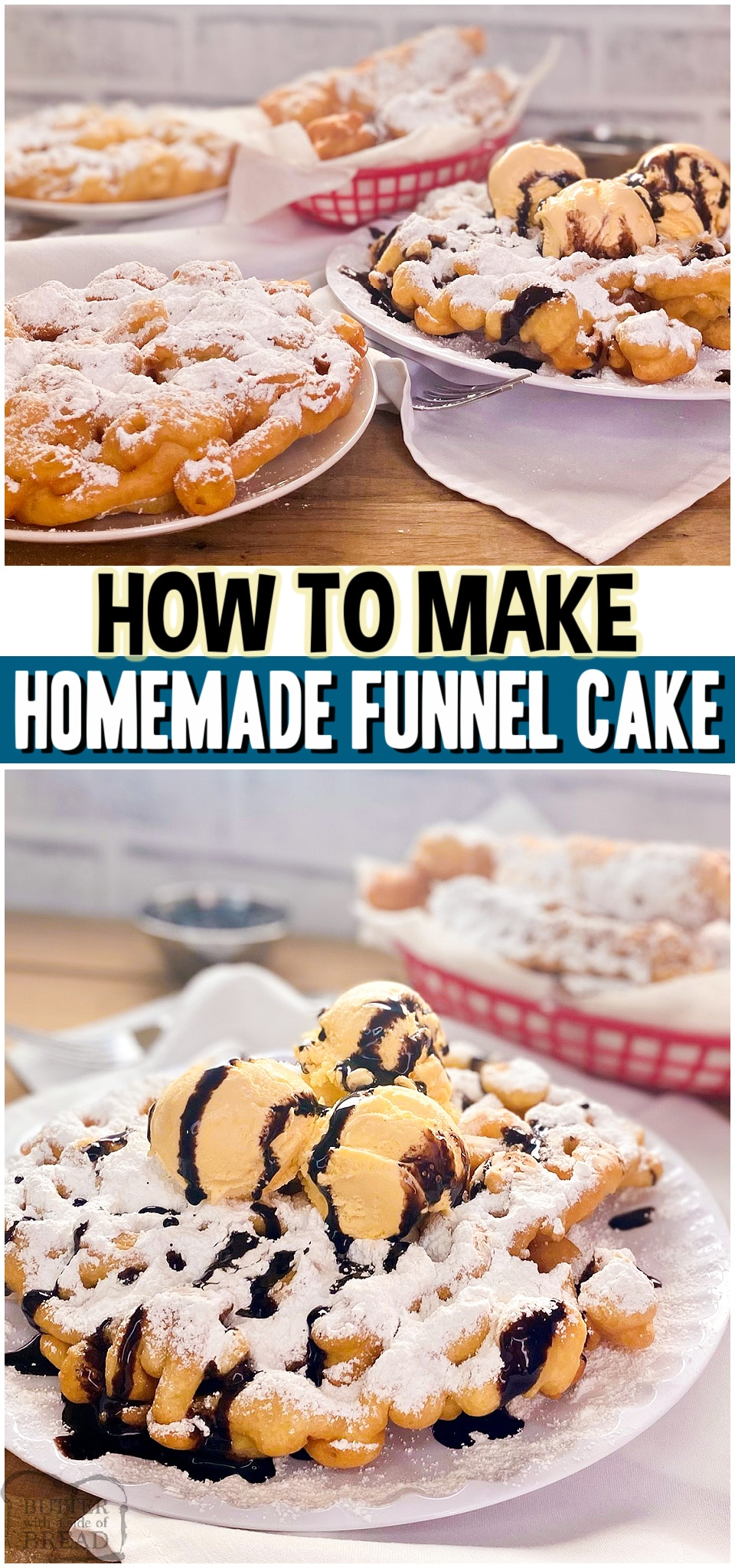 Recipe for How to Make Funnel Cake at home that's simple & delicious! Simple pantry ingredients combine to make these fun homemade funnel cakes. Come see how easy they are to make!#funnelcake #fried #carnival #statefair #funnelcakes #dessert #easyrecipe from BUTTER WITH A SIDE OF BREAD