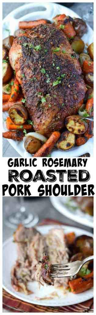 Garlic rosemary roasted pork shoulder