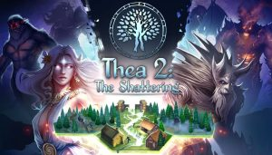 Thea 2: The Shattering Coming to Steam Early Access