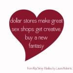69 Sexy Haiku: Dollar Store Fantasy