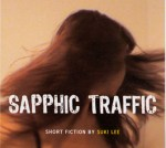Hump Day Reviews: Sapphic Traffic