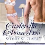 Naughty Fairy Tales: Cinderella and Prince Dom excerpt and #giveaway