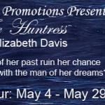The Huntress: An excerpt + #giveaway from Elizabeth Davis