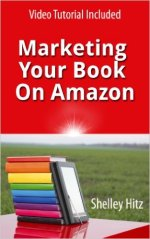 #HumpDayReviews: Marketing Your Book on Amazon by Shelley Hitz