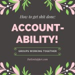 How to set up an accountability group & get shit done #MondayMotivation