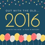 Out with the old: Reflections on 2016