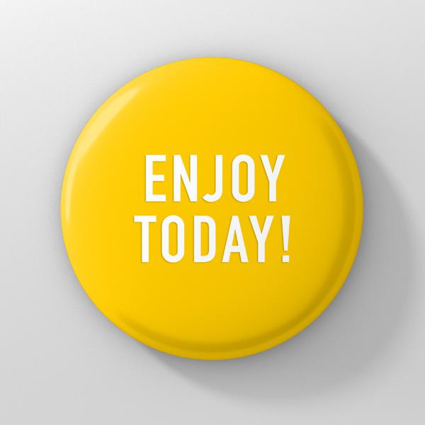 button enjoy today
