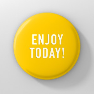 button enjoy today