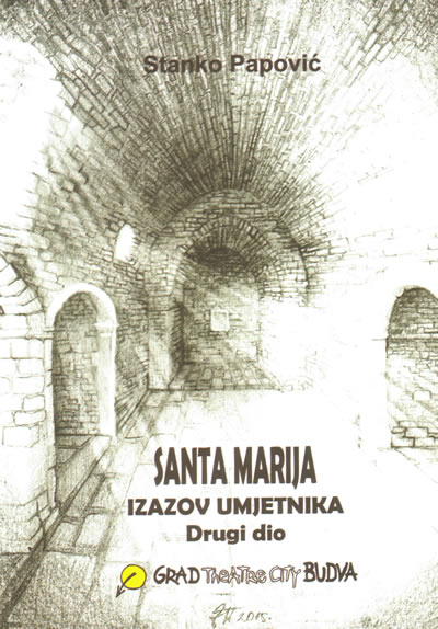 stanko-papovic-knjiga-santa-marija-izazov-umjetnika-naslovna