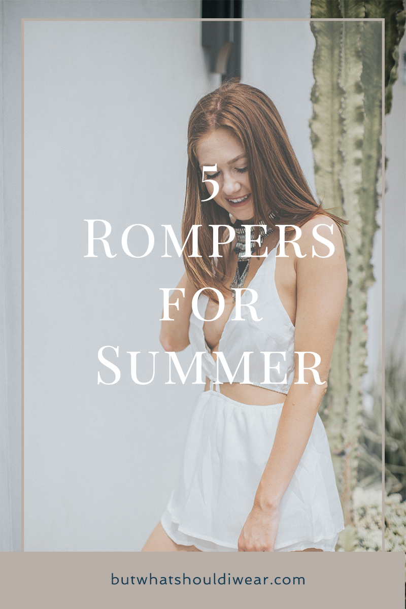 PInterest five rompers for summer - but what should i wear 2