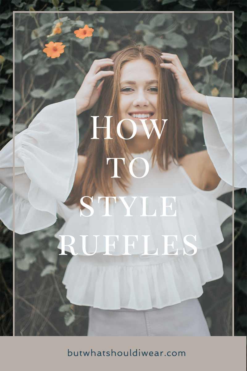 Pinterest ruffles on ruffles outfit ideas - how to style ruffles - but what should i wear 2
