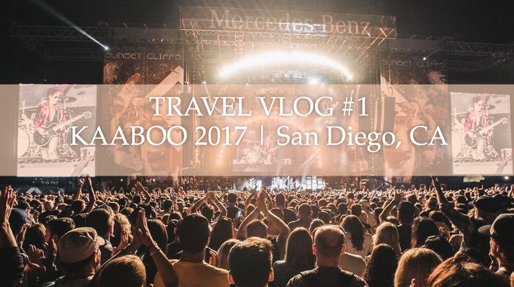 KAABOO del mar music festival review and travel vlog video