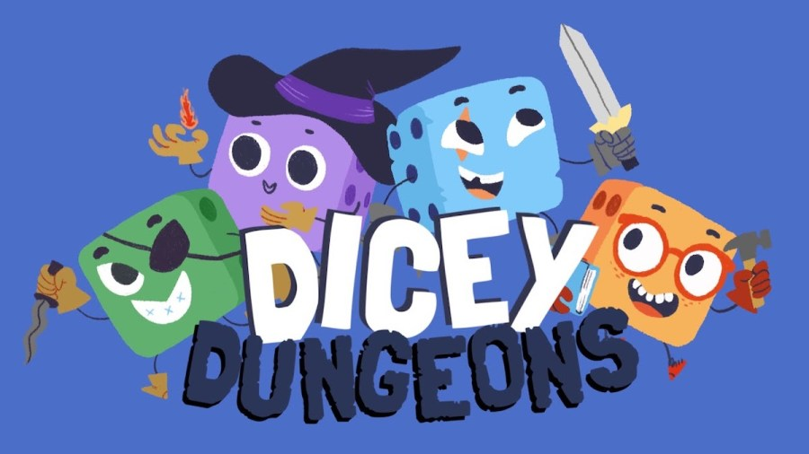 Dicey Dungeons - But Why Tho?