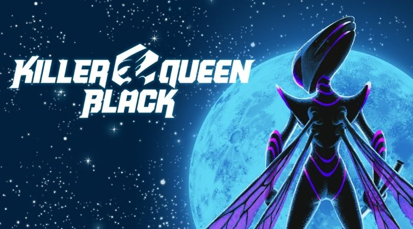 Killer Queen Black - But Why Tho