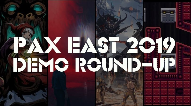 PAX East 2019 Quick Play Demo Round-Up - But Why Tho