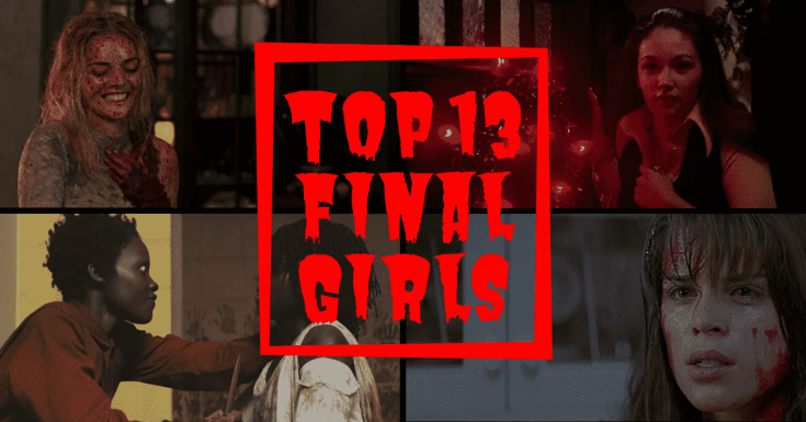 top 13 final girls