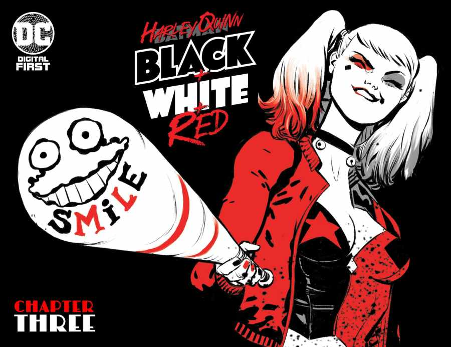 """Harley Quinn Black + White + Red Chapter Three: """"Get Yer Story Straight"""""""