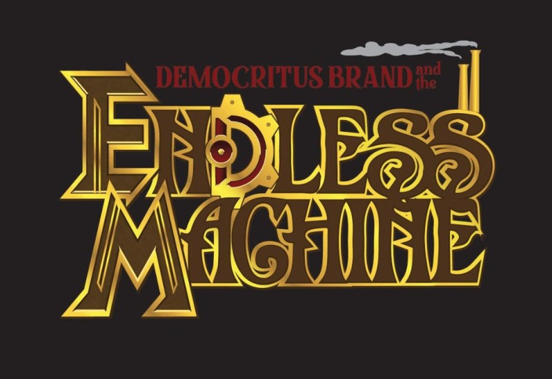 Democritus Brand and the Endless Machine - Launching on Kickstarter!