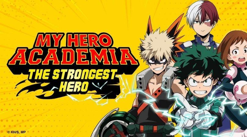 My Hero Academia: The Strongest Hero