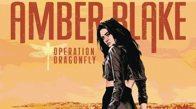 Amber Blake Operation Dragonfly #1 - But Why Tho