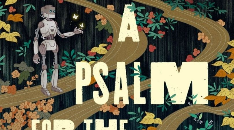 a psalm for the wild-built - But Why Tho