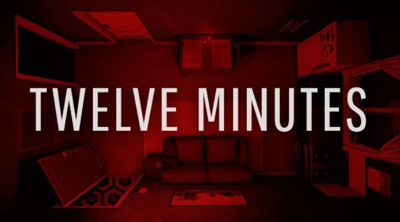 Twelve Minutes - But Why Tho
