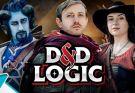 viva la dirt league D&D Logic