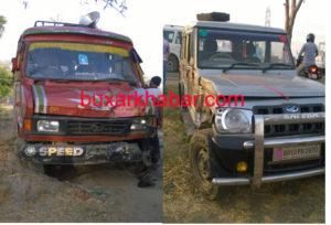 दुर्घटना का शिकार हुई टाटा 407 और बोलेरो